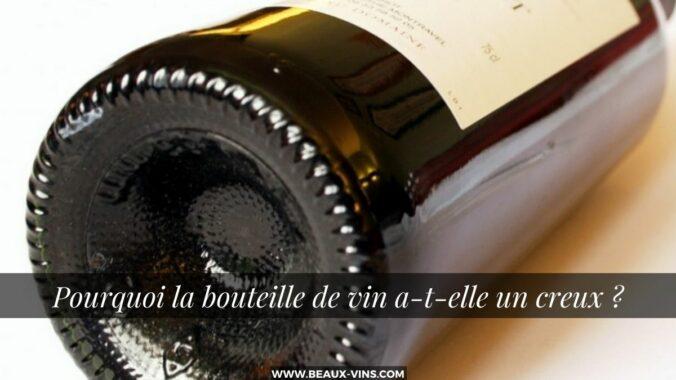 blog vin beaux-vins oenologie dégustation fond creux bouteille