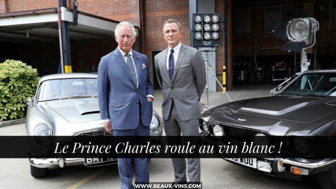 le Prince Charles roule au vin blanc