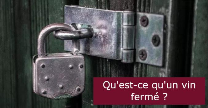 blog vin beaux-vins oenologie dégustation fermé entete