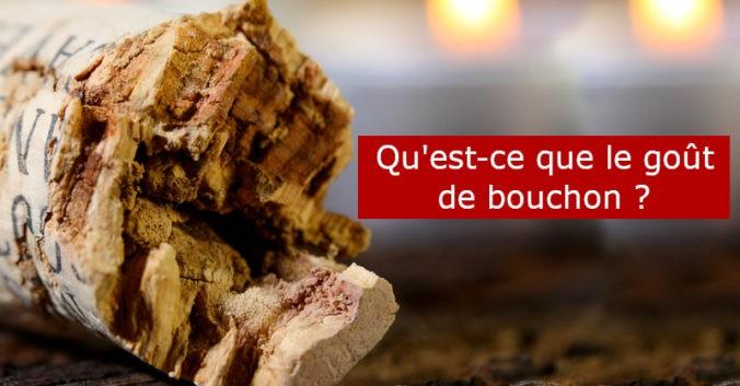 blog vin beaux-vins oenologie dégustation gout de bouchon