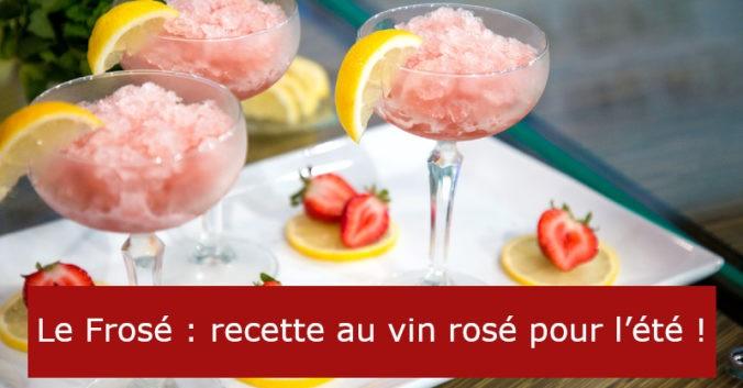 blog vin Beaux-Vins oenologie dégustation frosé glace rosé été