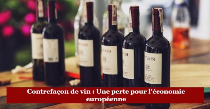 blog vin beaux-vins Contrefacon de vin Une perte pour economie europeenne