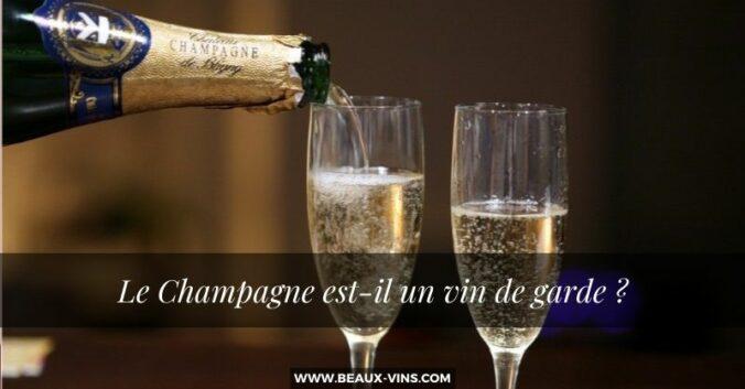 Le Champagne est-il un vin de garde