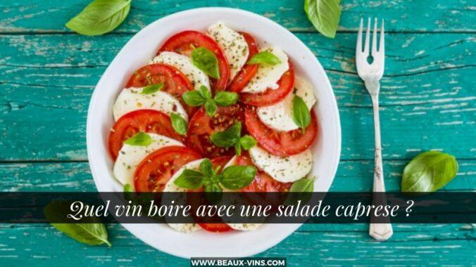 Quel vin boire avec une salade caprese