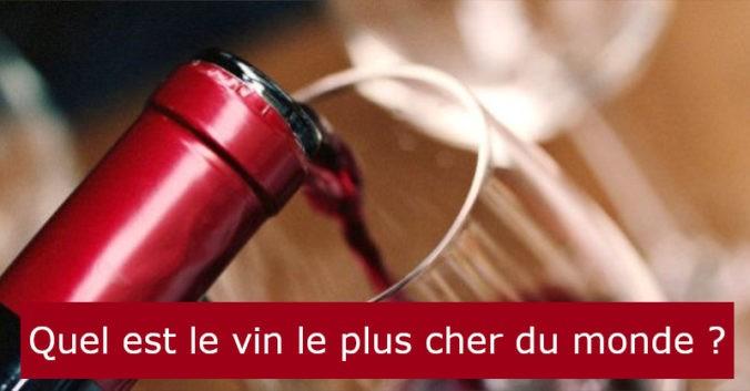 blog vin beaux-vins oenologie dégustation vins plus cher monde