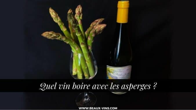 Quel vin boire avec les asperges