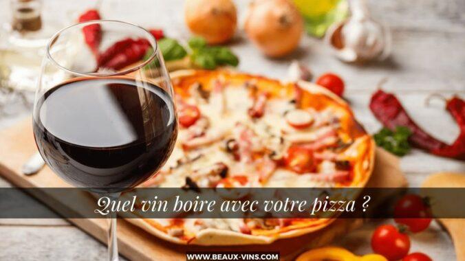 accord mets vins Quel vin boire avec une pizza