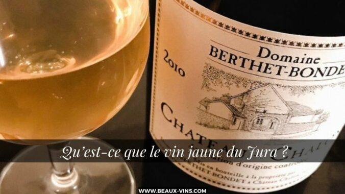 Qu'est-ce que le vin jaune du Jura