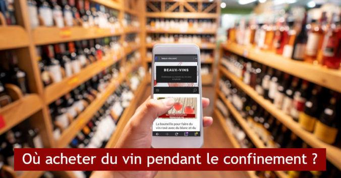 Ou acheter le vin pendant le confinement