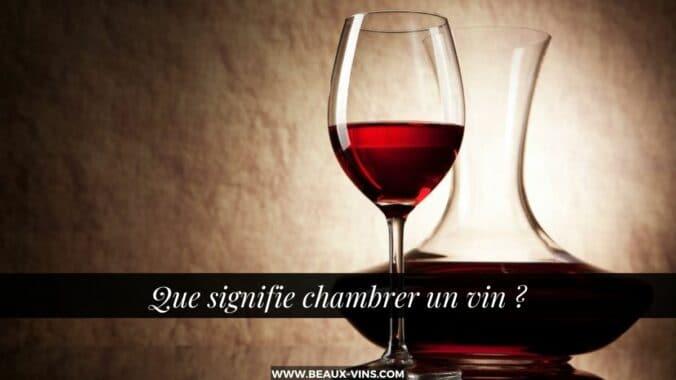 que signifie chambrer vin