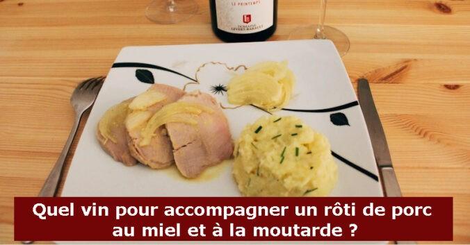 Blog vin Beaux-Vins accords mets vins roti de porc moutarde miel