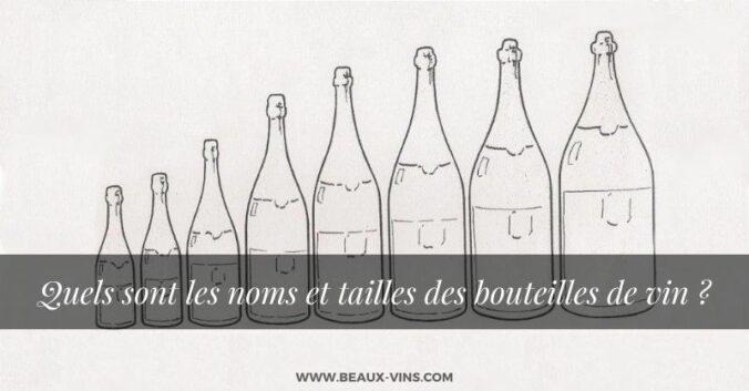 Quels sont les noms des bouteilles de vin