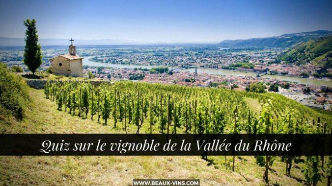 Quiz sur le vignoble de la Vallée du Rhône