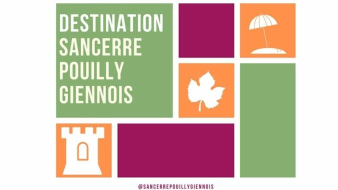 Destination Sancerre - Pouilly - Giennois
